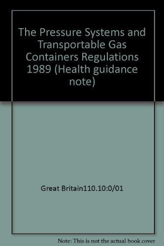 9780113216741: The Pressure Systems and Transportable Gas Containers Regulations 1989 (Health guidance note)