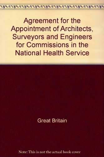 9780113216789: Agreement for the Appointment of Architects, Surveyors and Engineers for Commissions in the National Health Service