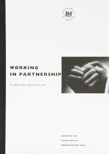 9780113217168: Working Partnership: A Collaborative Approach to Care