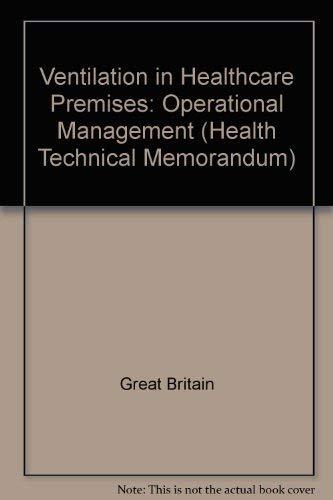 9780113217410: Ventilation in Healthcare Premises: Operational Management (Health Technical Memorandum)
