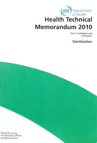 9780113217465: Sterilization: Htm 2010: Part 3: Pt 3 - Validation and Verification (Health Technical Memorandum)