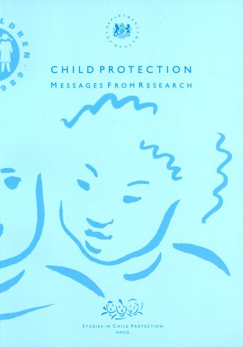 9780113217816: Child Protection and Child Abuse: Messages from Research (Studies in Child Protection)