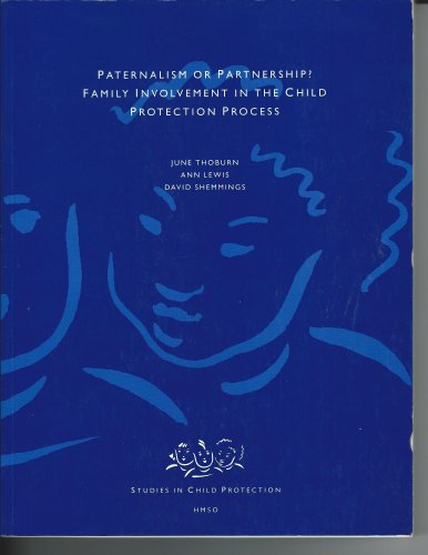 9780113217885: Paternalism or Partnership?: Family Involvement in the Child Protection Process (Studies in Child Protection)