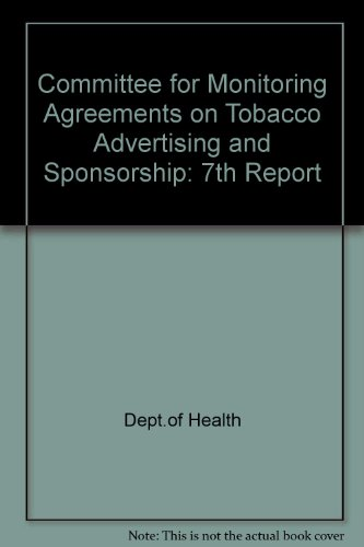 9780113218189: Committee for Monitoring Agreements on Tobacco Advertising and Sponsorship: 7th Report