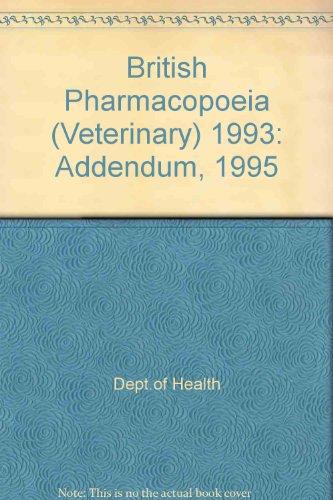 9780113218776: British Pharmacopoeia (Veterinary): Addendum, 1995