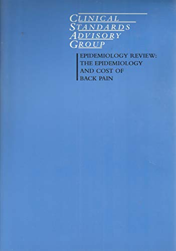 9780113218899: Epidemiology Review: Epidemiology and Cost of Back Pain - Annex to the Clinical Standards Advisory Group's Report on Back Pain