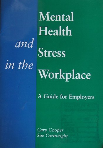 9780113218936: Mental Health and Stress in the Workplace: A Guide for Employers and Organisational Policymakers