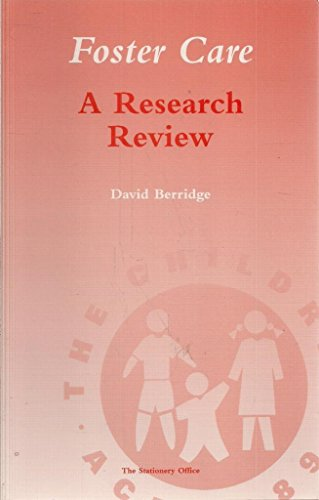 9780113219117: Foster Care: A Research Review