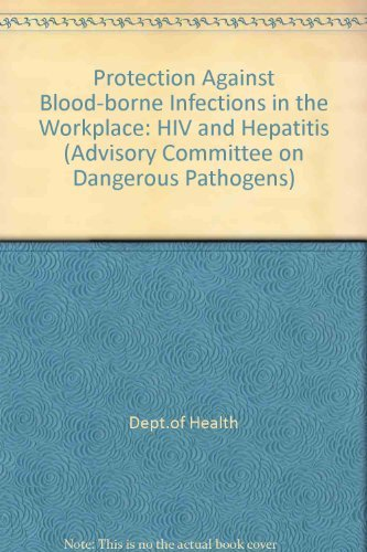 9780113219537: Protection Against Blood-borne Infections in the Workplace: HIV and Hepatitis (Advisory Committee on Dangerous Pathogens)
