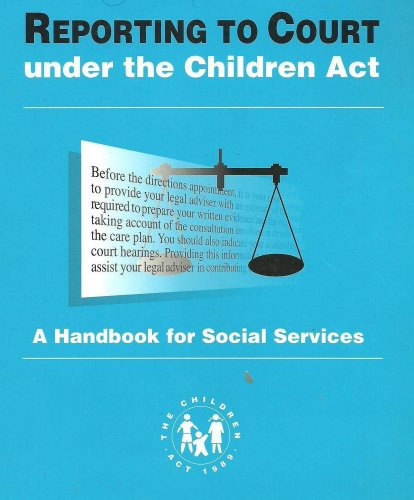 9780113219681: Reporting to Court Under the Children Act: Handbook for Social Services
