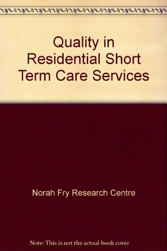 9780113219728: Quality in Residential Short Term Care Services
