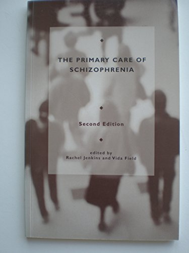 9780113219797: Schizophrenia and the Primary Care Team: Prevention and Good Practice - A Conference Organised by Research and Development for Psychiatry and the ... by the Royal College of General Practitioners
