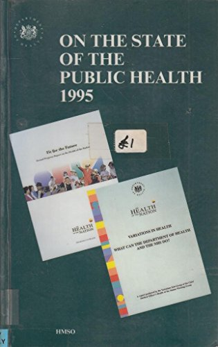 9780113219896: On the State of Public Health 1995: Annual Report