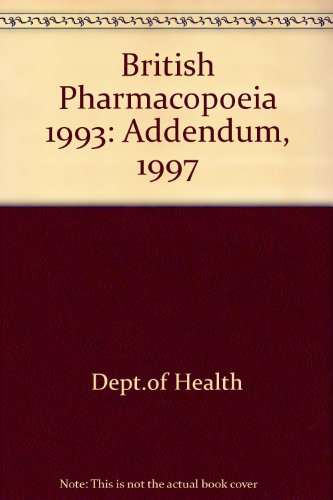 9780113220120: British Pharmacopoeia 1993: Addendum, 1997