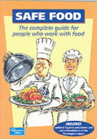 9780113220229: Safe Food: The Complete Guide for People Who Work with Food