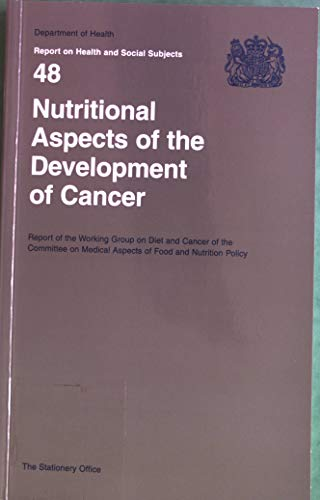 9780113220892: Nutritional Aspects of the Development of Cancer (Reports of Health and Social Subjects)