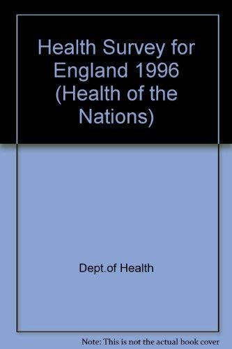 9780113220915: Health Survey for England 1996 (Health of the Nations)
