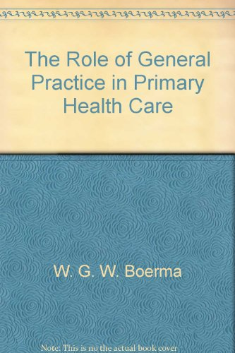 9780113220984: The Role of General Practice in Primary Health Care
