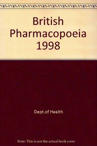 9780113221004: British Pharmacopoeia 1998