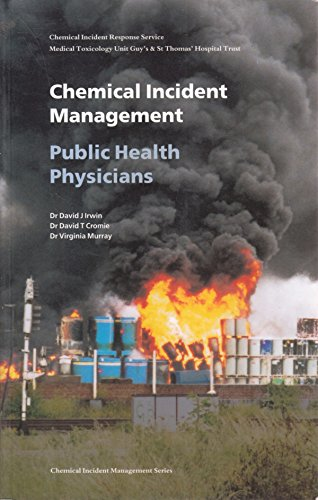 9780113221073: Chemical Incident Management for Public Health Physicians