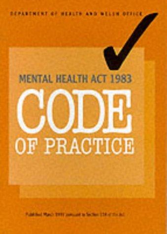 9780113221110: Mental Health Act 1983: Code Of Practice