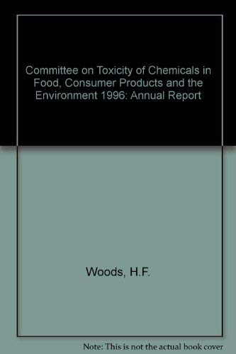 9780113221158: Committee on Toxicity of Chemicals in Food, Consumer Products and the Environment 1996: Annual Report