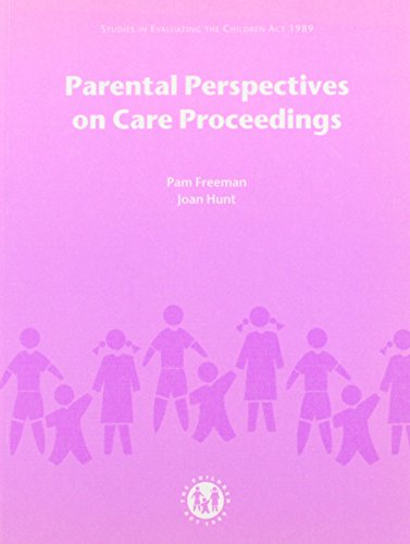 9780113221202: Parental Perspectives on Care Proceedings (Studies in Evaluating the Children Act 1989)