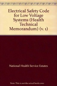 9780113221509: Electrical Safety Code for Low Voltage Systems (Health Technical Memorandum) (v. 1)
