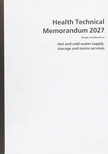 9780113221776: Hot and Cold Water Supply, Storage and Mains Services (Health Technical Memorandum)