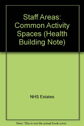 9780113221868: Staff Areas: Common Activity Spaces (Health Building Note)