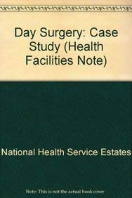 9780113221899: Day Surgery Case Study (Health Facilities Note)