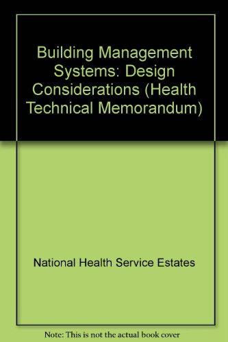 9780113222407: Building Management Systems: Design Considerations (Health Technical Memorandum)