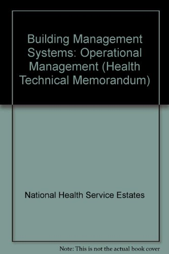 9780113222421: Building Management Systems: Operational Management (Health Technical Memorandum)