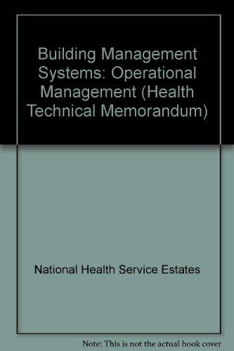 9780113222421: Building Management Systems: Operational Management (Health Technical Memorandum)