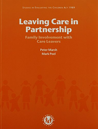 9780113222506: Leaving Care in Partnership: Family Involvement with Care Leavers (Studies in Evaluating the Children Act 1989)