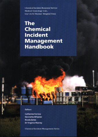 9780113222520: Chemical Incident Management Handbook (Chemical incident management series)