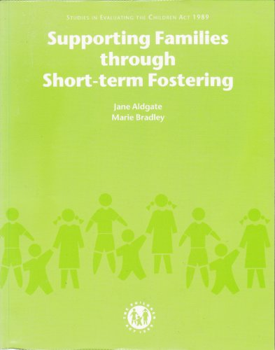 9780113222711: Supporting Families Through Short-term Fostering (Studies in Evaluating the Children Act 1989)