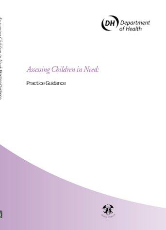 9780113224180: Assessing Children in Need and Their Families: Practical Guidance (Framework for the assessment of children in need & their families)