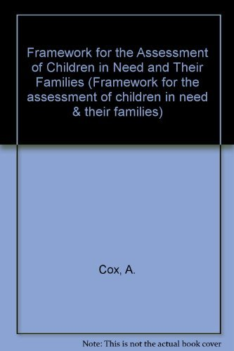 9780113224265: Framework for the Assessment of Children in Need and Their Families (Framework for the assessment of children in need & their families)