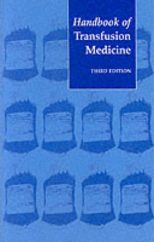 9780113224272: Handbook of Transfusion Medicine: Blood Transfusion Services of the United Kingdom