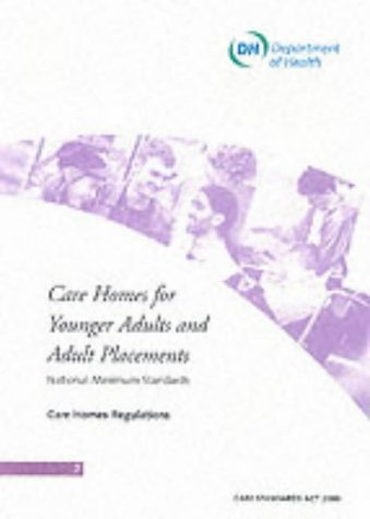 9780113224289: Care Homes for Younger Adults and Adult Placements: National Minimum Standards - Care Home Regulations