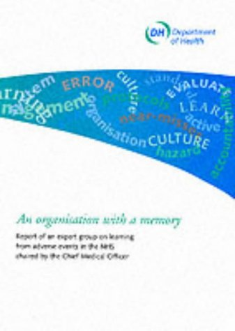 9780113224418: An Organisation with a Memory: Report of an Expert Group on Learning from Adverse Events in the Nhs