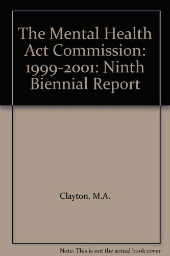 9780113224678: The Mental Health Act Commission: 1999-2001: Ninth Biennial Report