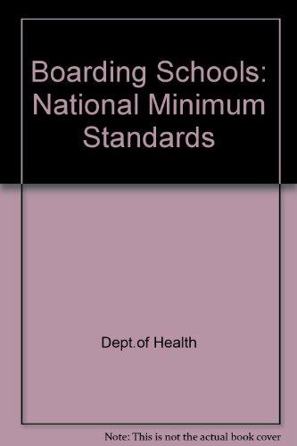 9780113225415: Boarding Schools: National Minimum Standards