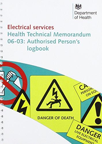 9780113227600: Authorised person's logbook (Health technical memorandum)