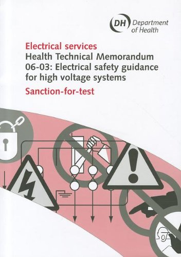 9780113227693: Electrical Services, Health Technical Memorandum, 06-03: Electrical Safety Guidance High Voltage Systems: Sanction-For-Test