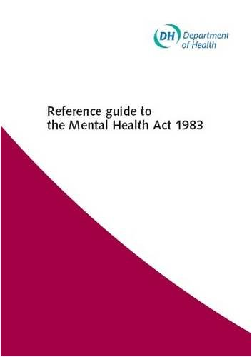 9780113228232: Reference guide to the Mental Health Act 1983