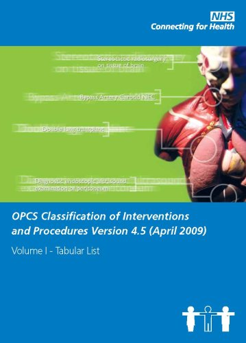 9780113228300: OPCS Classification of Interventions and Procedures Version 4.5 (April 2009): Tabular List v. 1