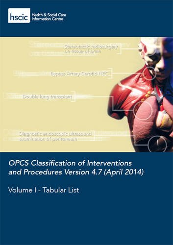 OPCS Classification of Interventions and Procedures: Volume 1: Tabular List (Paperback): NHS ...