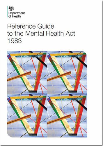 9780113230075: Reference Guide to the Mental Health Act (2015 Version)